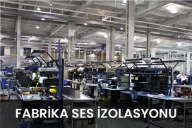fabrika ses izolasyonu