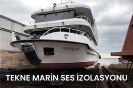 tekne marin ses izolasyonu