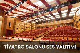 tiyatro salonu ses yalıtımı