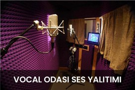 vocal odası ses yalıtımı